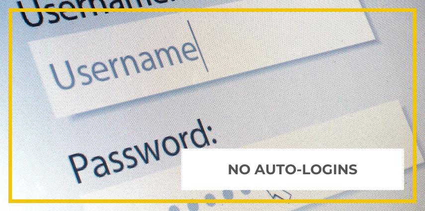 No Auto-logins